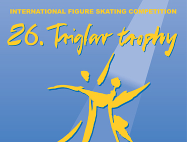 26th Triglav trophy & Narcisa Cup